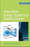"""Геворкян Питер """"Альтернативных энергетических систем в проектирование зданий"""" The McGraw-Hill Companies, 2009 год ,545 стр"""