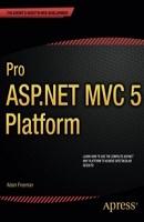 """Adam Freeman """"Pro ASP.NET MVC 5 Platform"""" Apress, 2014 год, 428 стр."""